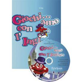 Giochi... amo con l'inglese (LIBRO +CD-ROM)