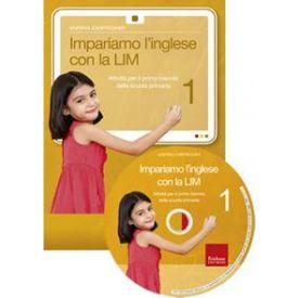 Impariamo l'inglese con la LIM 1 (LIBRO +CD-ROM)